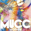 MOTHER/MUCC