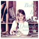 Baby, It's Cold Outside/Galileo Galilei