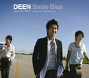 Smile Blue ~DEEN Classics Four BLUE~/DEEN