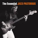 The Essential Jaco Pastorius/Jaco Pastorius