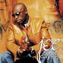 Better Days -Super Version-/Joe