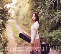 I remember you/YUI