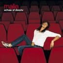 Echoes Of Dreams/Malia