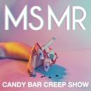 Candy Bar Creep Show/MS MR
