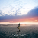 FIND MY PLACE/春畑 道哉