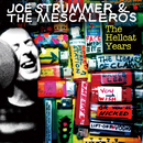 Joe Strummer & The Mescaleros: The Hellcat Years/Joe Strummer & The Mescaleros
