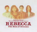 The Best of Dreams/REBECCA