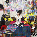 FRiDAY-MA-MAGiC/miwa