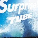 Surprise!/TUBE