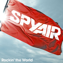 Rockin' the World/SPYAIR