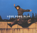 LOVE SONG BLUE/玉置 浩二