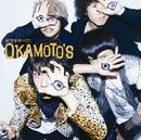欲望を叫べ!!!!/OKAMOTO'S
