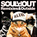 Remixies&Outside/SOUL'd OUT