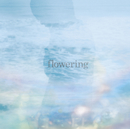 flowering/TK from 凛として時雨