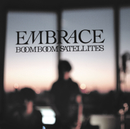 EMBRACE/BOOM BOOM SATELLITES