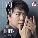 THE CHOPIN ALBUM/Lang Lang