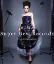 Super Best Records -15th Celebration- / MISIA