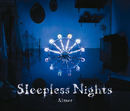 Sleepless Nights/Aimer