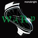 WARP/MONOBRIGHT