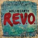 R.E.V.O./Walk Off The Earth