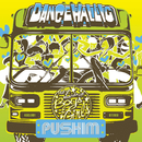 DANCEHALLIC/PUSHIM