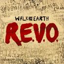 R.E.V.O/Walk Off The Earth