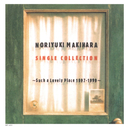 NORIYUKI MAKIHARA SINGLE COLLECTION ~Such a Lovely Place 1997~1999~/槇原敬之