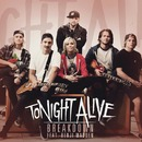 Breakdown feat. Benji Madden/Tonight Alive