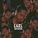 Whoa/Earl Sweatshirt