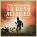 No Guns Allowed/Snoop Lion