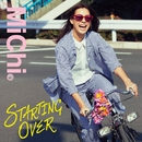 STARTING OVER/Michi