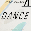DANCE/THE LITTLE ROCKER'S MEDLEY(1984 live)/浜田 省吾