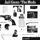 JAIL GUNS/THE MODS