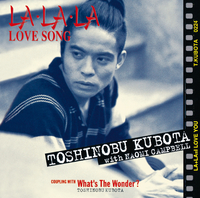 LA・LA・LA LOVE SONG/久保田 利伸 with NAOMI CAMPBELL