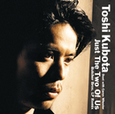 Just The Two Of Us/TOSHI KUBOTA Duet with Caron Wheeler
