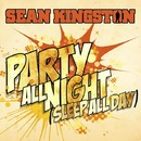 Party All Night (Sleep All Day) (Album Version)/Sean Kingston