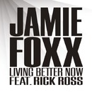 Living Better Now/Jamie Foxx