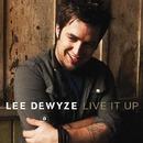 Live It Up/Lee DeWyze