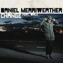 Change/Daniel Merriweather feat. Wale