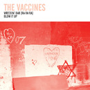Wreckin' Bar (Ra Ra Ra)/The Vaccines