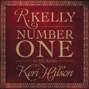Number One featuring Keri Hilson/R. Kelly