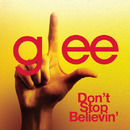 Don't Stop Believin' (Glee Cast Version)/Glee Cast