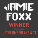 Winner/Jamie Foxx