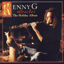 Miracles The Holiday Album/Kenny G