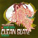Clean Slate feat. Gavin Turek (Remixes)/TOKiMONSTA
