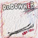 幻想のマボロシ/Dr.DOWNER