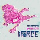 The Force (Remixes)/TOKiMONSTA