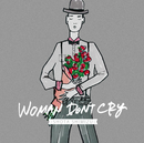 WOMAN DON'T CRY/清水 翔太