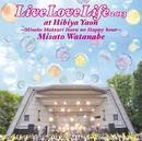 Live Love Life 2013 at 日比谷野音~美里祭り 春のハッピーアワー~/渡辺 美里