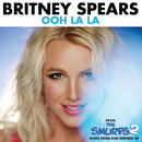 Ooh La La (From The Smurfs 2)/Britney Spears